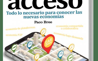 El GuíaBurros: Economía de acceso, de Paco Bree, ya a la venta